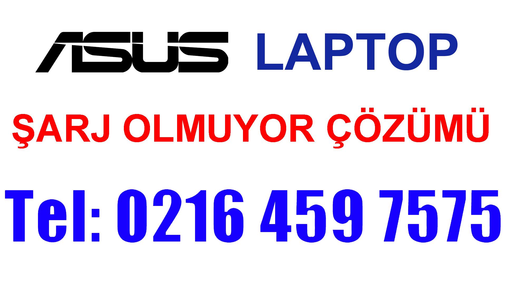 Asus Laptop Şarj Olmuyor