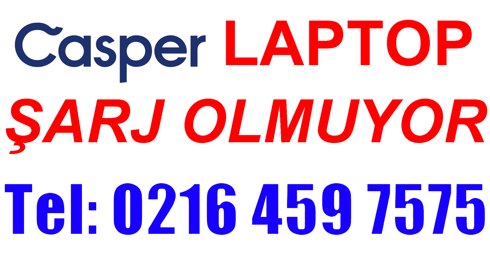 Casper Laptop Şarj Olmuyor