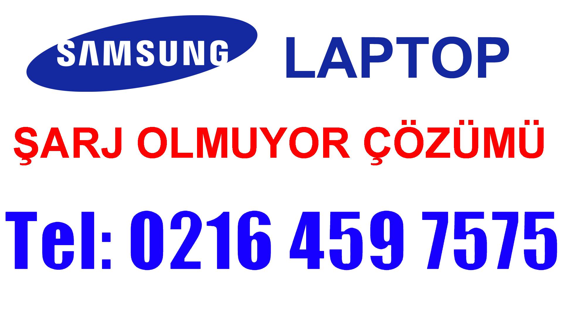 Samsung Laptop Şarj Olmuyor