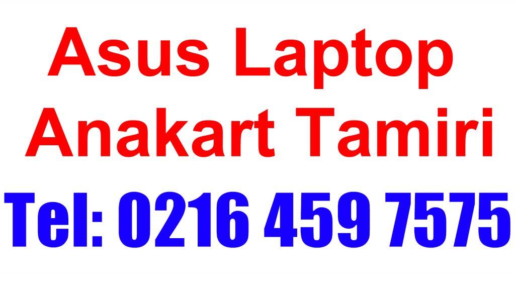 Asus Laptop Anakart Tamiri ve Değişimi