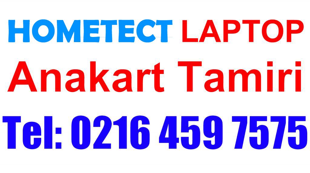 Hometech Laptop Anakart Tamiri ve Değişimi