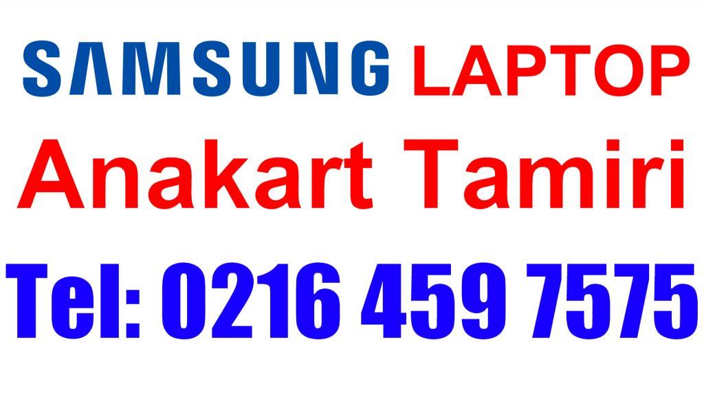 Samsung Laptop Anakart Tamiri ve Değişimi