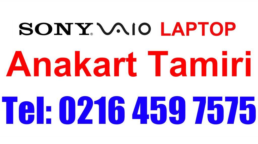Sony Vaio Anakart Tamiri ve Değişimi